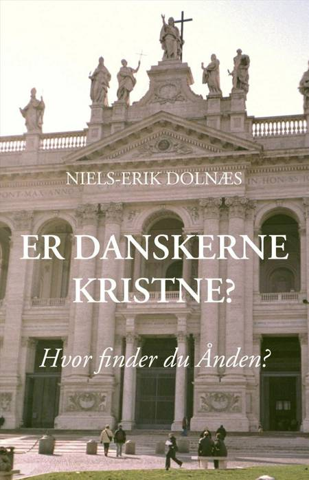 Er danskerne kristne? af Niels-Erik Dolnæs