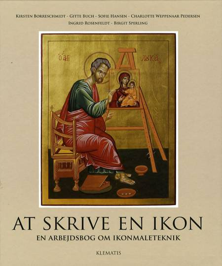 At skrive en ikon af Sofie Hansen, Gitte Buch og Kirsten Borreschmidt m.fl.