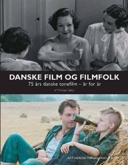 Danske film og filmfolk af Michael Søby