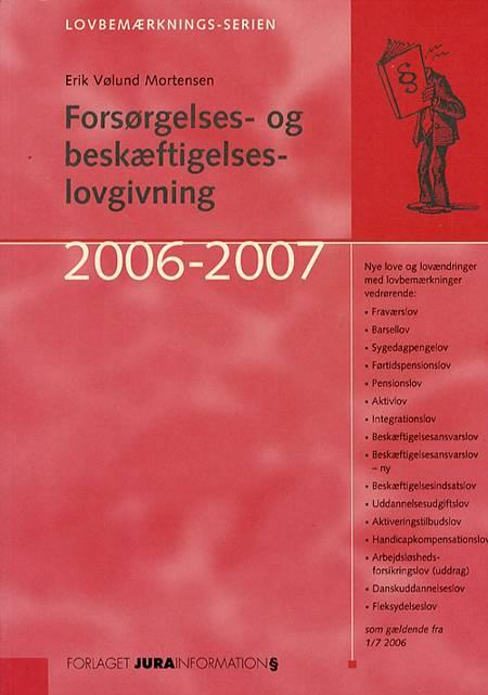 Forsørgelses- og beskæftigelseslovgivning af Erik Vølund Mortensen