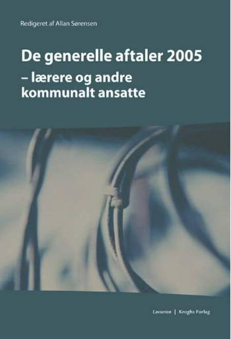 De generelle aftaler 2005 af Allan Sørensen