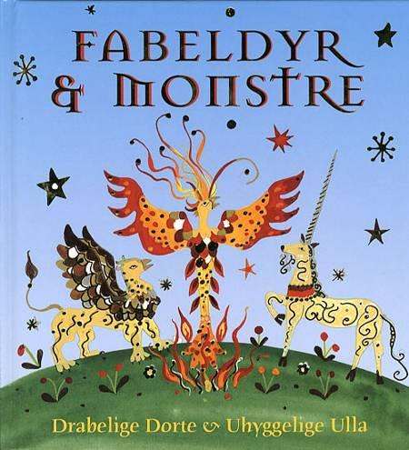 Fabeldyr & monstre af Meg Clibbon og Drabelige Dorte