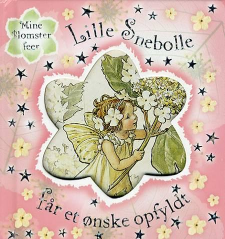 Lille Snebolle får et ønske opfyldt af Cicely Mary Barker