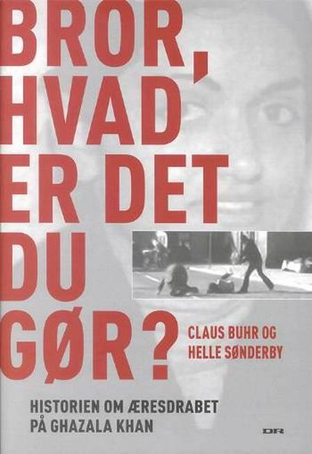 Bror, hvad er det du gør? af Helle Sønderby og Claus Buhr