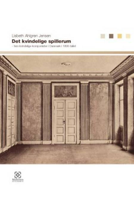 Det kvindelige spillerum af Lisbeth Ahlgren Jensen