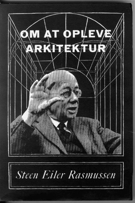 Om at opleve arkitektur af Steen Eiler Rasmussen