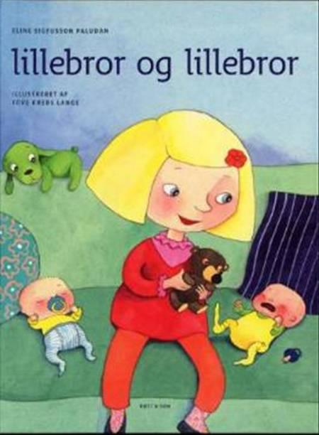 Lillebror og Lillebror af Eline Sigfusson Paludan