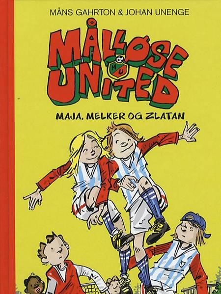 Maja, Melker og Zlatan af Måns Gahrton