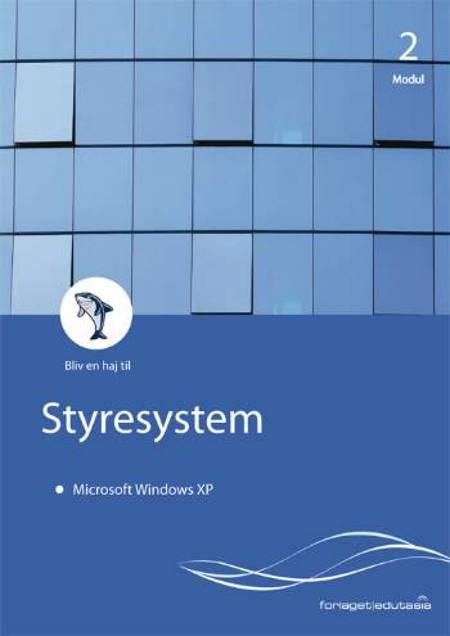 Pc'en og dens styresystem - Microsoft Windows XP af Lone Riemer Henningsen