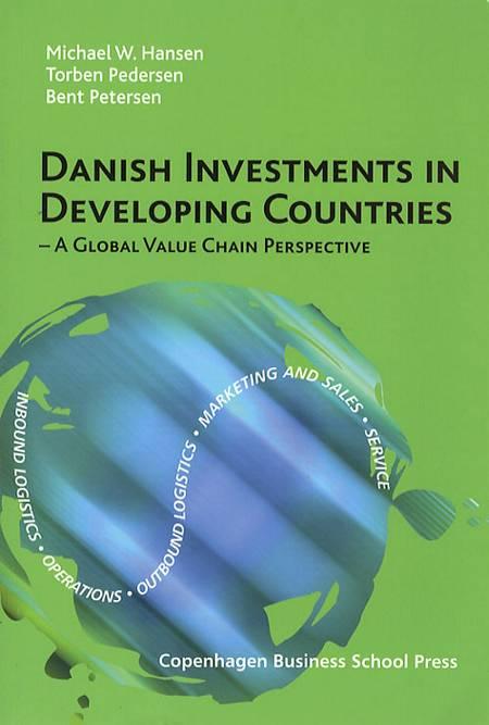 Danish investments in developing countries af Torben Pedersen, Michael W. Hansen og Bent Petersen