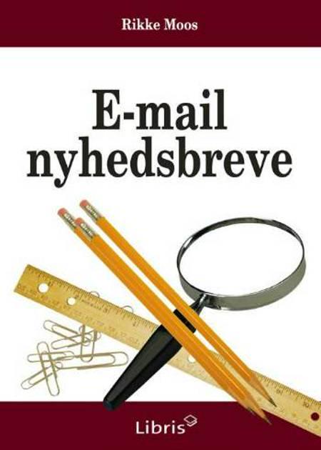 E-mail nyhedsbreve af Rikke Moos