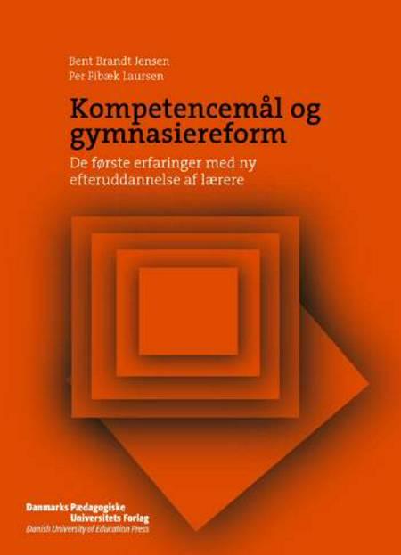Kompetencemål og gymnasiereform af Per Fibæk Laursen og Bent Brandt Jensen