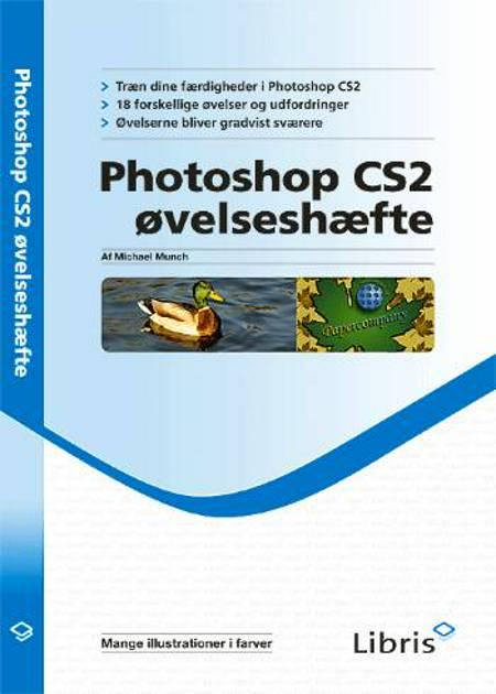 Photoshop CS2 øvelseshæfte af Michael Munch