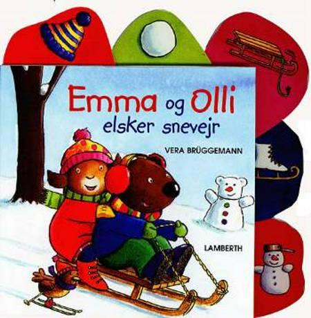Emma og Olli elsker snevejr af Vera Brüggemann