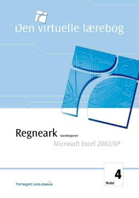 Regneark, grundlæggende - Microsoft Excel 2002/XP af Lone Riemer Henningsen