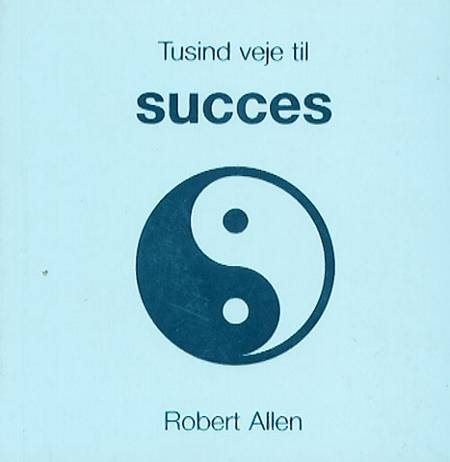 Tusind veje til succes