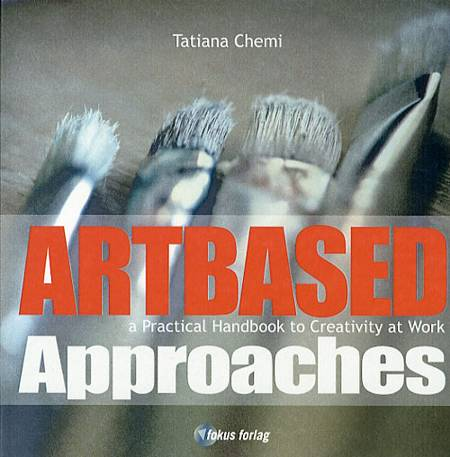 Artbased Approaches af Tatiana Chemi