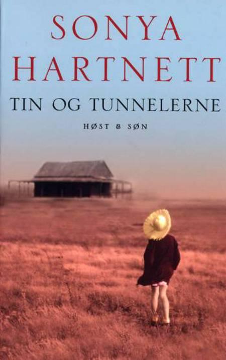 Tin og tunnelerne af Sonya Hartnett