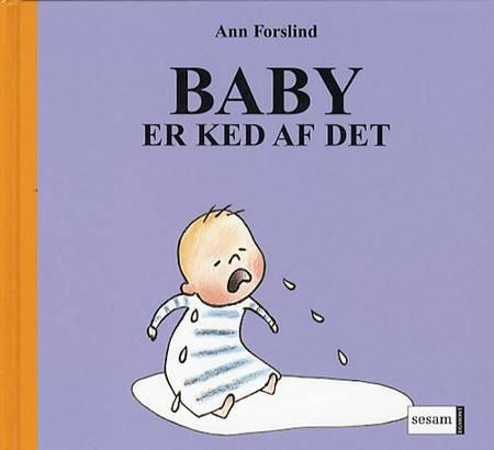 Baby er ked af det af Ann Forslind