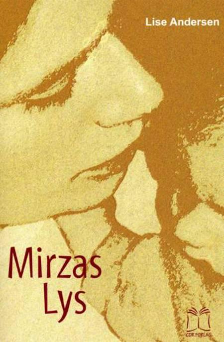 Mirzas lys af Lise Andersen