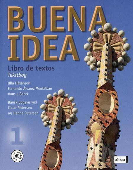 Buena idea 1 af Ulla Håkanson, Hans L. Beeck og Fernando Álvarez Montalbán