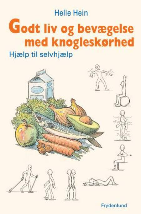 Godt liv og bevægelse med knogleskørhed af Helle Hein