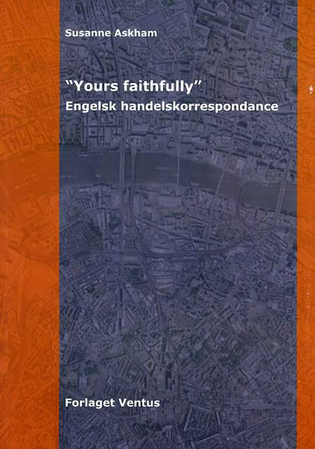 Yours faithfully af Susanne Askham