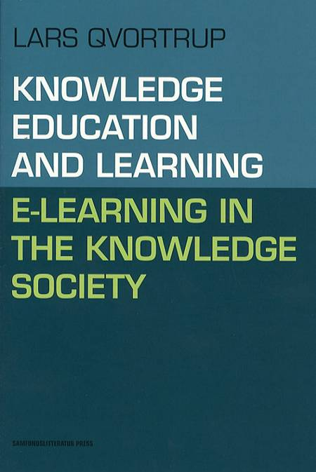 Knowledge, education and learning af Lars Qvortrup