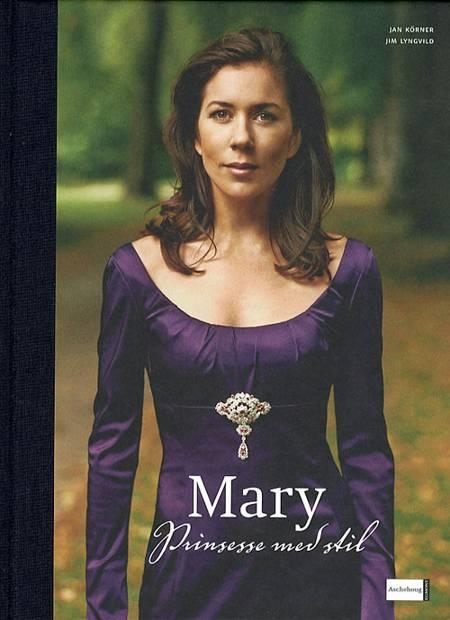 Mary - Prinsesse med stil af Jim Lyngvild og Jan Körner