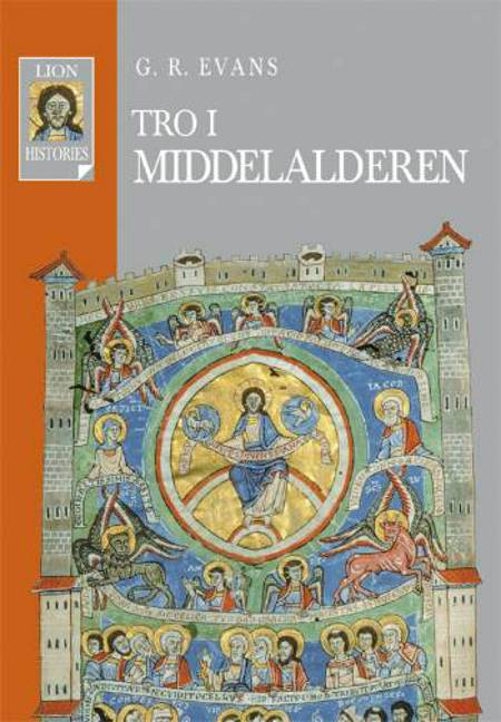 Tro i middelalderen af G. R. Evans og G.R. Evans