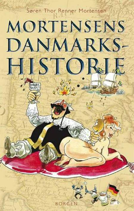 Mortensens Danmarkshistorie af Søren Thor Renner Mortensen