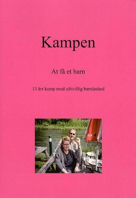 Kampen - at få et barn af Ulla Pyrmont Møller