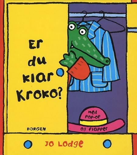 Er du klar Kroko? af Jo Lodge