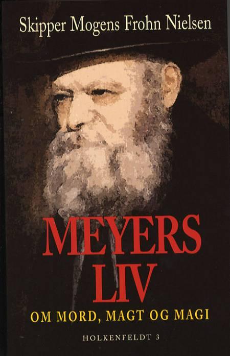 Meyers liv af Mogens Frohn Nielsen