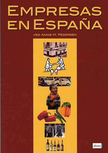 Empresas en España af Annie M. Pedersen og A. M. Pedersen