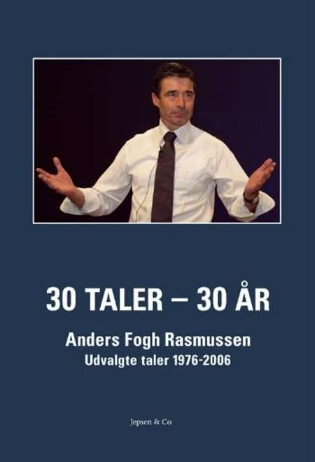 30 taler - 30 år af Anders Fogh Rasmussen