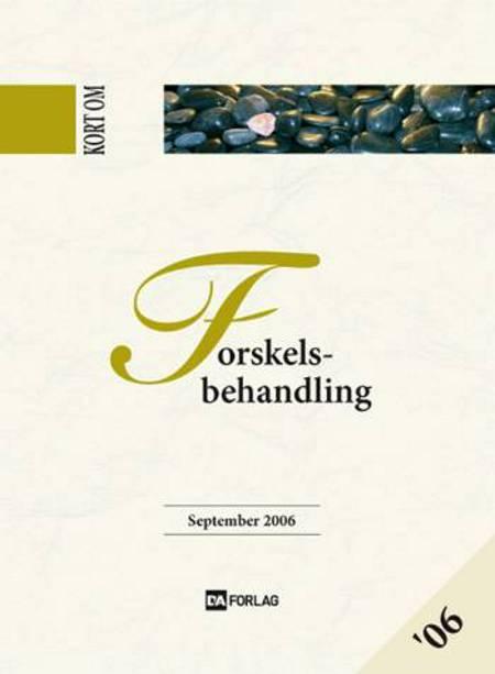 Kort om Forskelsbehandling af Lise Bardenfleth og Linda Rudolph Greisen