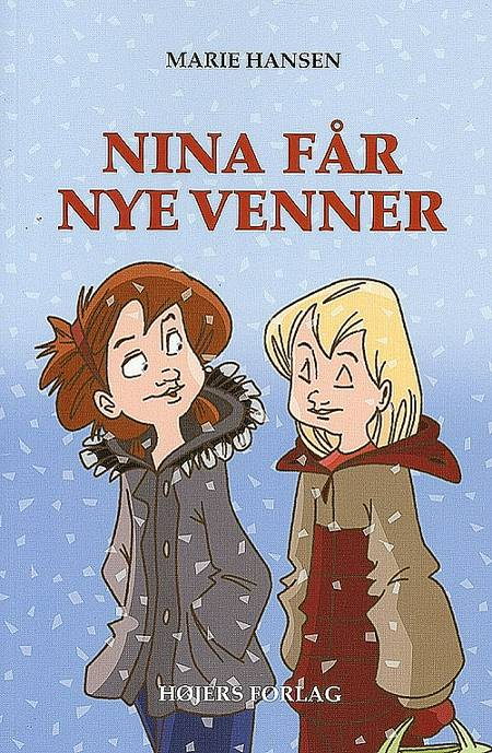 Nina får nye venner af Marie Hansen