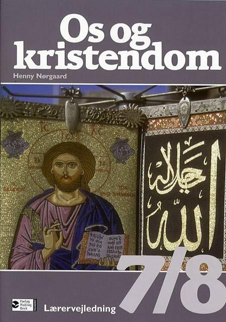 Os og kristendom 7/8 af Henny Nørgaard og Christian Meidahl