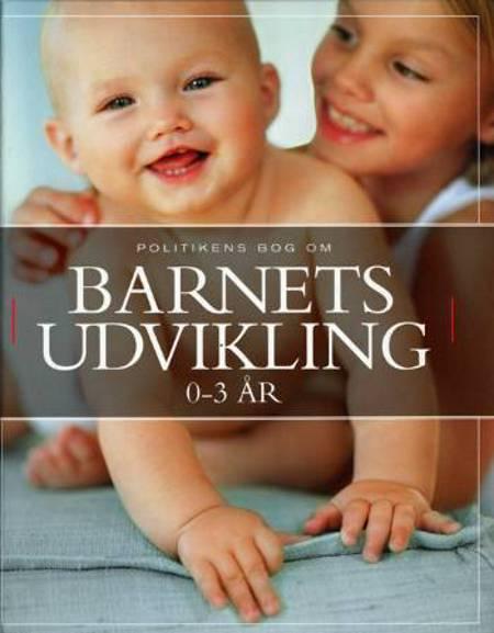 Politikens bog om barnets udvikling 0-3 år af Carol Cooper