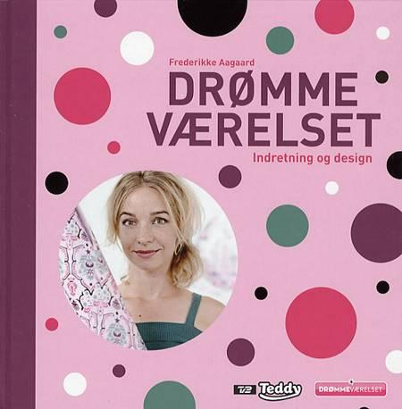 Drømmeværelset af Frederikke Aagaard