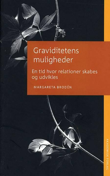 Graviditetens muligheder af Margareta Brodén
