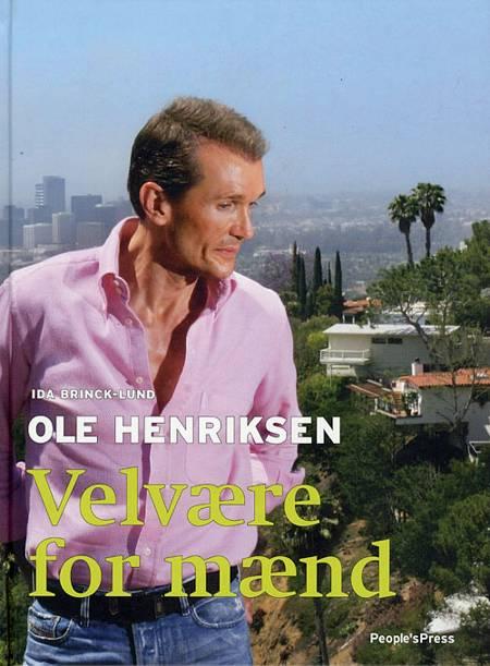 Velvære for mænd af Ole Henriksen Ida Brinck-Lund