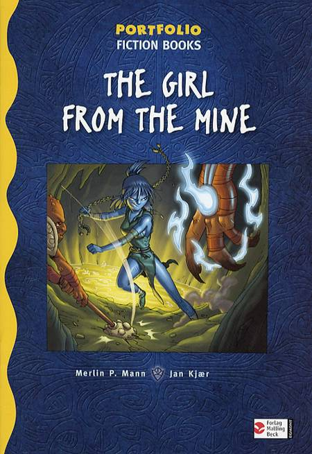 The girl from the mine af Merlin P. Mann
