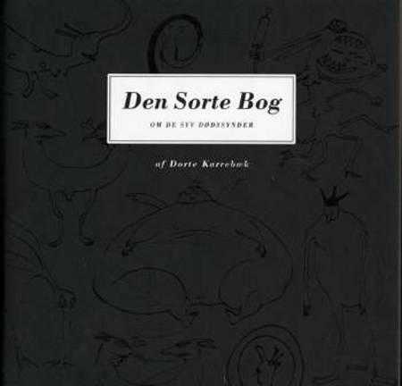 Den sorte bog om de syv dødssynder af Dorte Karrebæk