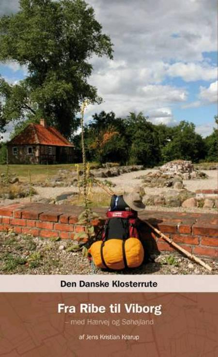 Den danske klosterrute af Jens Kristian Krarup, Jens Kr. Krarup og red.