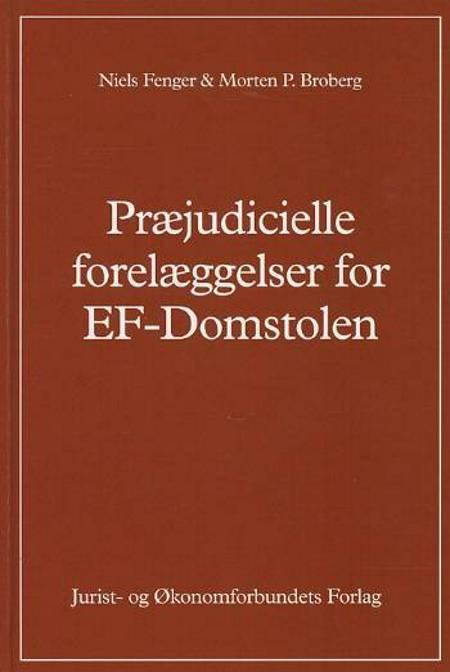 Præjudicielle forelæggelser for EF-domstolen af Niels Fenger og Morten Broberg
