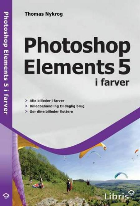 Photoshop Elements 5 i farver af Thomas Nykrog