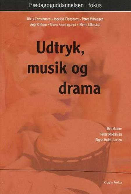 Udtryk, musik og drama