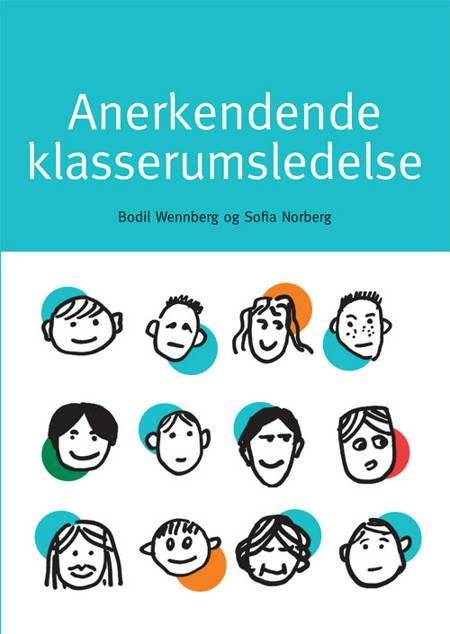 Anerkendende klasserumsledelse af Bodil Wennberg og Sofia Norberg